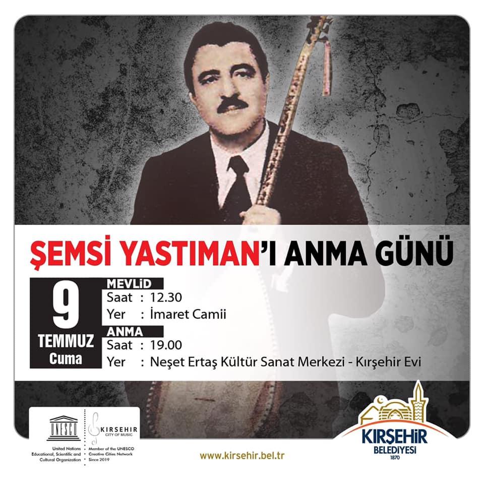 ŞEMSİ YASTIMAN'I ANMA GÜNÜ