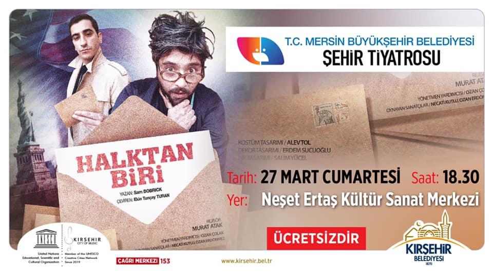 """""""HALKTAN BİRİ"""" TİYATRO OYUNU"""